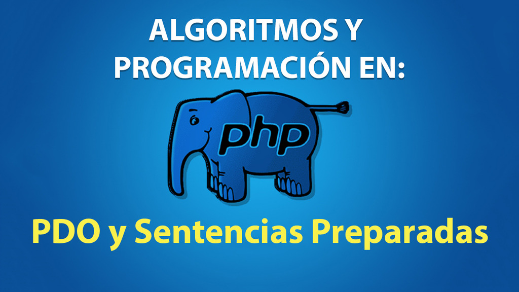 PHP PDO y Sentencias Preparadas