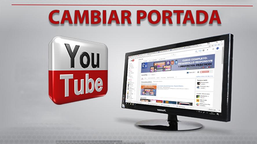 Como Personalizar la Portada del Canal Youtube