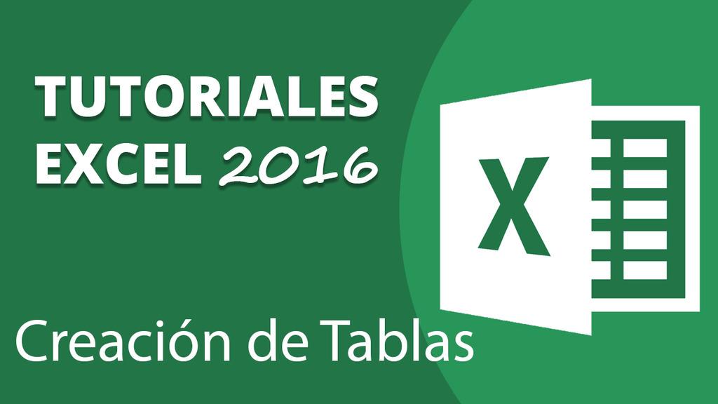 Creación de Tablas en Excel 2016