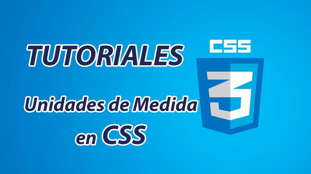 Unidades de Medida en CSS – 3