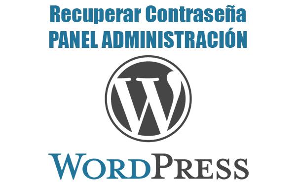 Recuperar Contraseña de Administracion WordPress