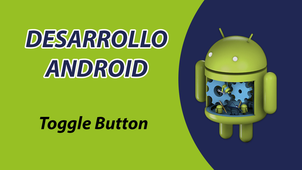 Toogle Button en Android Studio