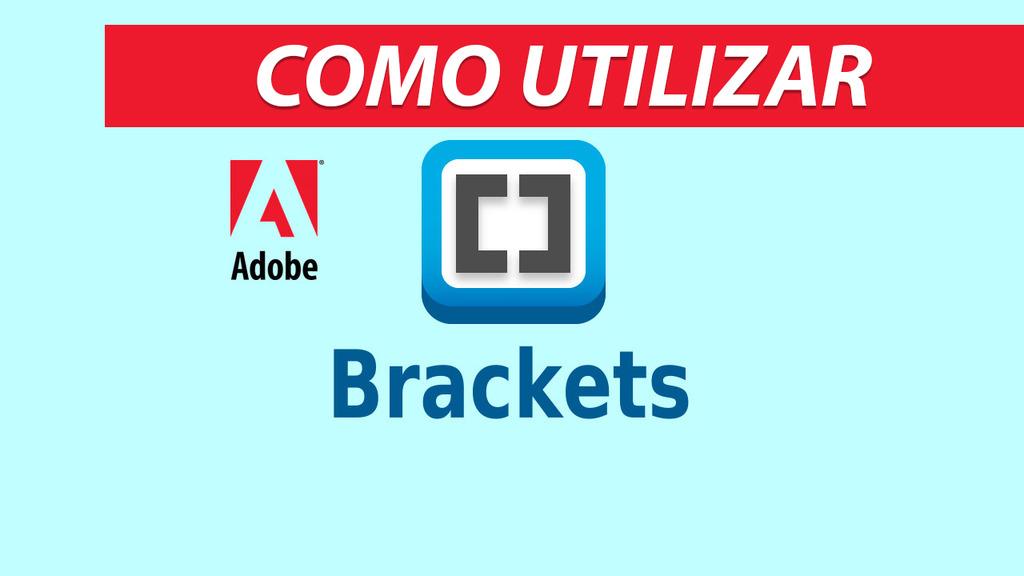 Como Utilizar Brackets – Editor de Código
