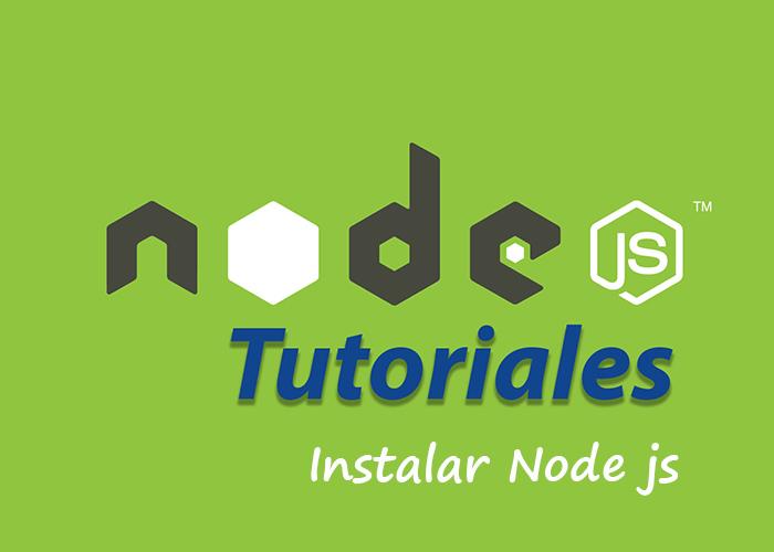 Como Instalar Node.js y Configurar Servidor Web