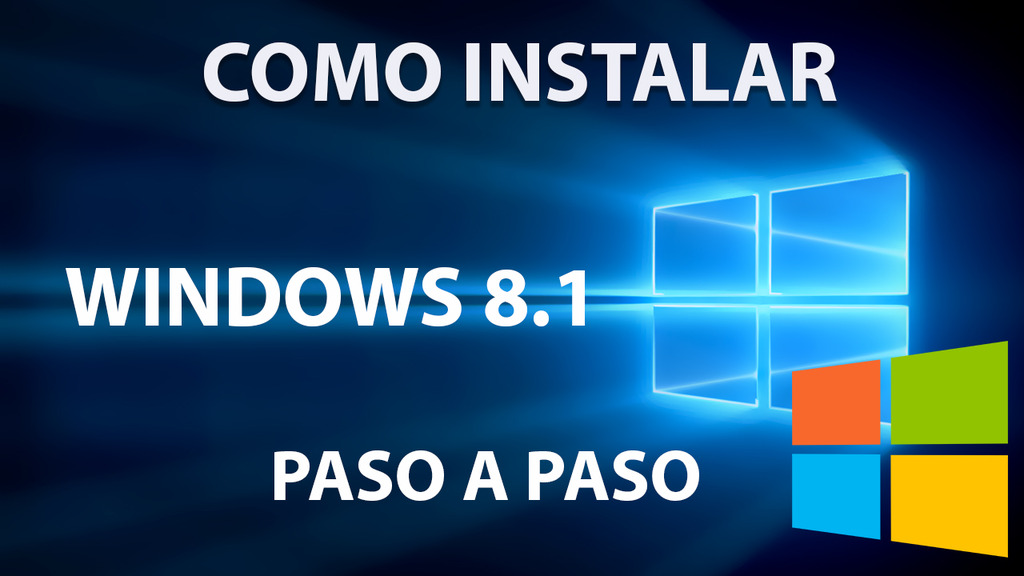 Como Instalar Windows 8.1 paso a paso