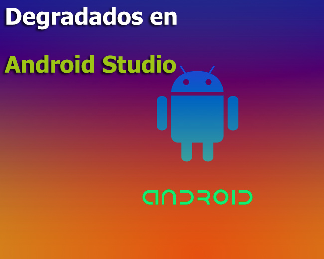 Degradados en Android Studio