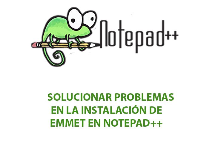 Solucionar Error con Emmet en Notepad++