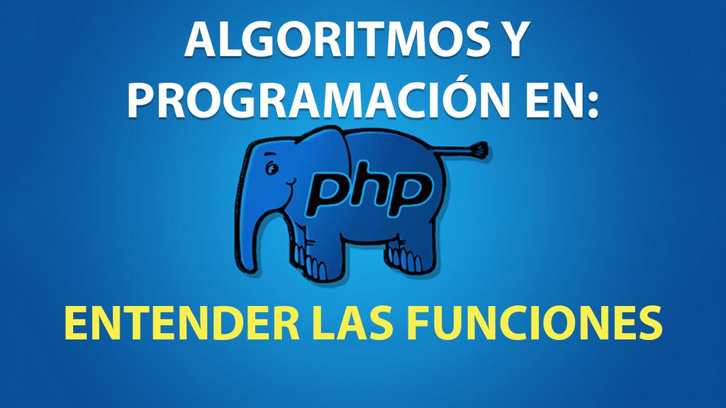 Entender las Funciones en PHP