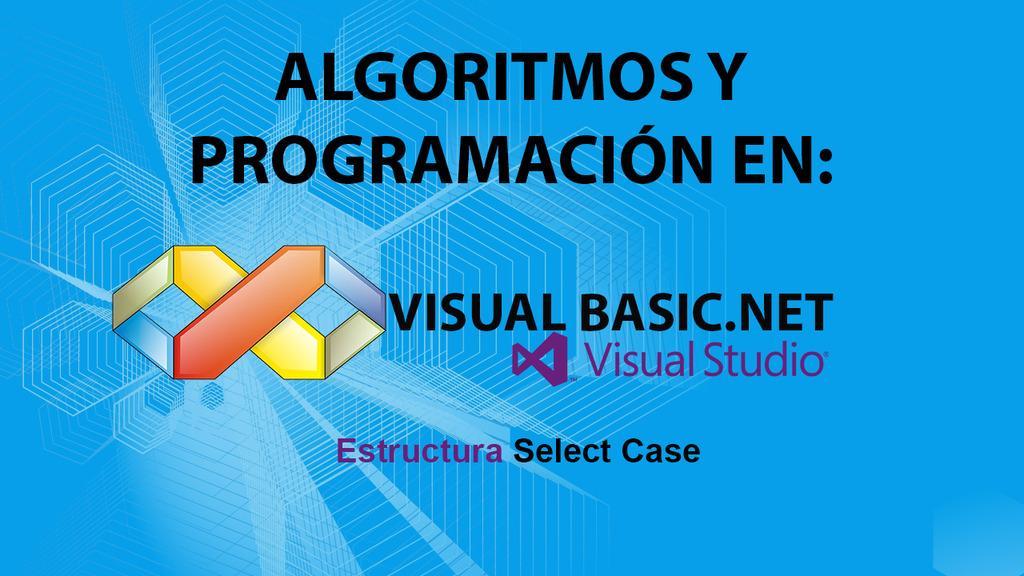 Estructura Select Case Visual Basic.NET