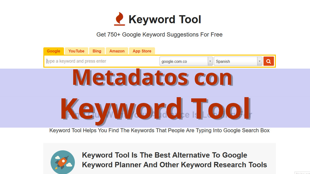 Como Crear Metadatos con Keyword Tool