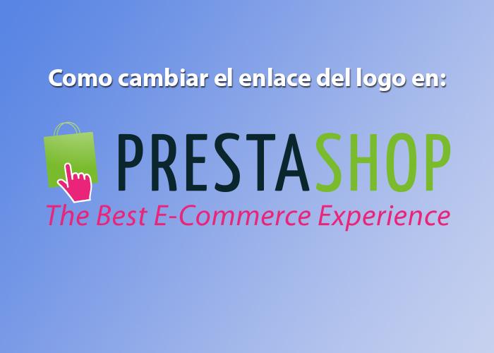 Cambiar Enlace del Logo en Prestahop 1.6 xx