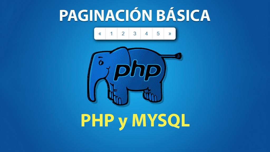Paginación PHP y MYSQL
