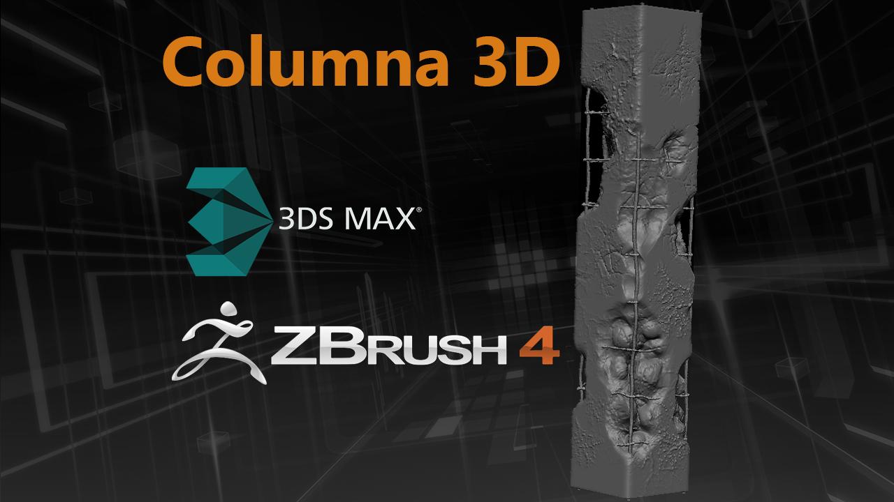 Modelar y Esculpir una Columna con 3DS Max y Zbrush