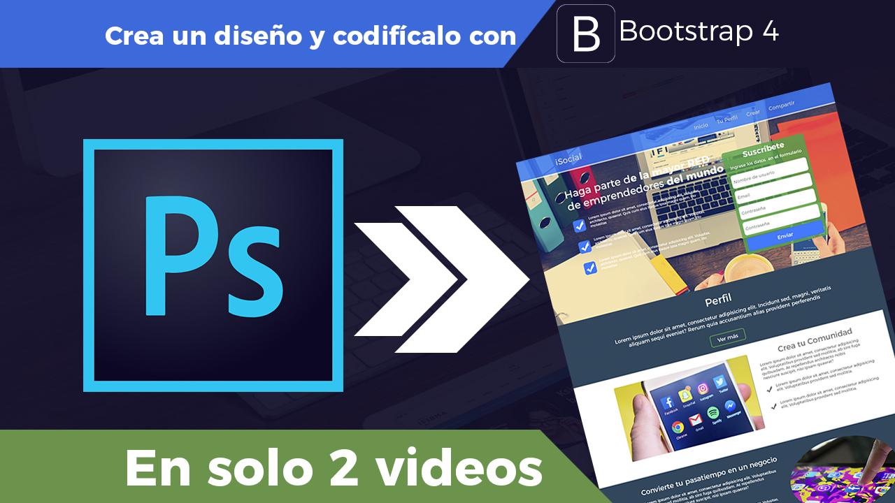 De Photoshop a Bootstrap 4 Parte 1 – Diseño de Interfaz